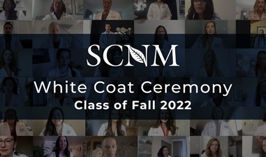 SCNM | White Coat Ceremony - Class of Fall 2022